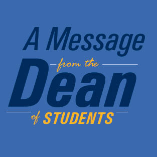 A Message from the Dean of Students